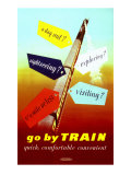 Go by Train, Quick, Comfortable, Convenient Giclee Print by John Ferguson