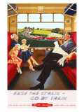 Ease the Strain, Go by Train Giclee Print