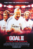 Goal 2- Living The Dream Posters