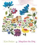 Magalina the Dog Kunstdrucke von Kim Parker