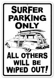 Surfer Parking Only All Others Will be Wiped Out Tin Sign