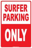 Surfer Parking Only Plaque en métal