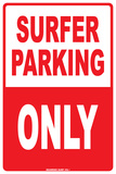 Surfer Parking Only Tin Sign