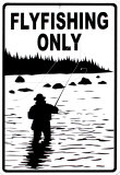 Flyfishing Only Plaque en métal