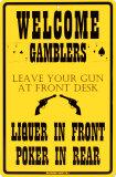 Welcome Gamblers Plaque en métal