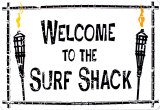 Wecome To Our Surf Shack Cartel de chapa