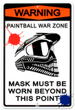 Warning Paintball War Zone Tin Sign
