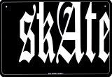 Skate Tin Sign
