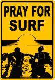 Pray For Surf Plaque en métal