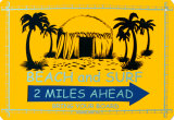 Beach And Surf 2 Miles Ahead Tin Sign
