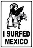 I Surfed Mexico Tin Sign