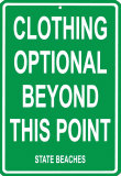 Clothing optional beyond this point Plaque en m&#233;tal
