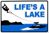 Life's A Lake Tin Sign