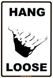 Hang Loose Plaque en métal