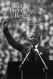 Nelson Mandela - Let Freedom Reign Poster