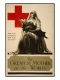 The Greatest Mother in the World, Red Cross Christmas Roll Call Dec. 16-23rd Poster by Alonze Earl Foringer