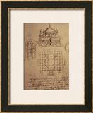 Sketch of a Square Church with Central Dome and Minaret Prints by  Leonardo da Vinci