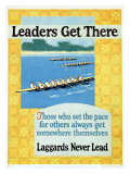 Leaders Get There Giclée-tryk