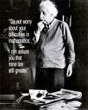 Einstein– Mach dir keine Sorgen Kunstdrucke