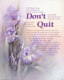 Don't Quit Posters by T. C. Chiu