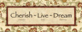 Words to Live By: Cherish Live Dream Prints by Debbie DeWitt