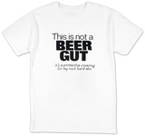 This is Not a Beer Gut.. T-shirts