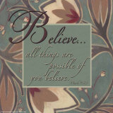 Believe Prints by Sara Anderson