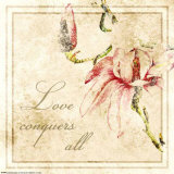 Florals, Love Conquers All Posters by Jessica Vonammon
