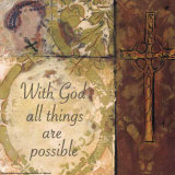Cross II, With God All Things Are Possible Prints by  Smith-Haynes