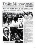 Hitler May Rule as Dictator Giclee Print