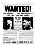 Wanted! for Murder, for Kidnapping, for Theft and for Arson Giclee Print
