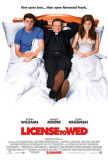 Licensed To Wed Posters