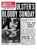 Ulster's Bloody Sunday. 13 Die... Army Accused of Massacre Reproduction procédé giclée