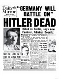 Hitler Dead, Germany Will Battle On Giclee Print