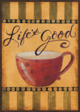 Life's Good Poster by Pamela Smith