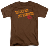 Around the World - Besame Que Soy Mexicano! T-Shirt