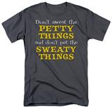 Attitude - Petty Things T-shirts