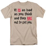 Attitude - It Is As Bad As You Think Shirt