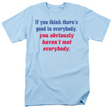 Attitude - Good in Everybody Shirt