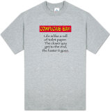 "Attitude - Confucius Say "" T. Paper..."" T-shirts"
