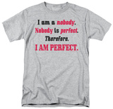 Attitude - I Am Perfect T-shirts