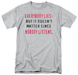 Attitude - Everybody Lies T-shirts