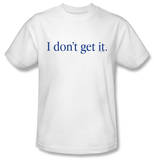 Attitude - I Don't Get It T-shirts