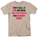 Attitude - They Call it PMS T-shirts