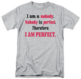 Attitude - I Am Perfect T-Shirt