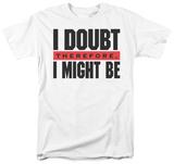 Attitude - I Doubt Shirt