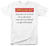 "Attitude - Confucius Say ""..Man-Run"" Shirt"