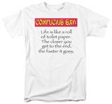 """Attitude - Confucius Say """" T. Paper..."""" Shirt"""