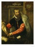 Jacopo De Strada (. . . -1588), Italian Art Collector Giclee Print by  Titian (Tiziano Vecelli)