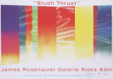 Slush Thrust, 1970, signed Collectable Print by James Rosenquist